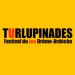 les Turlupinades, festival du jeu itinérant en Drôme-Ardèche