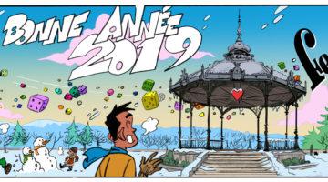 voeux 2019 du festival du jeu de Valence, dessiné par Arnü West et mis en couleurs par Albertine Ralenti