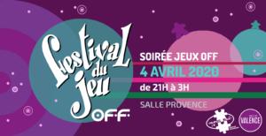 visuel annonçant la 8e édition du Festival OFF du jeu de Valence avril 2020